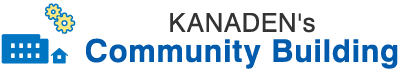 KANADEN's Community Building